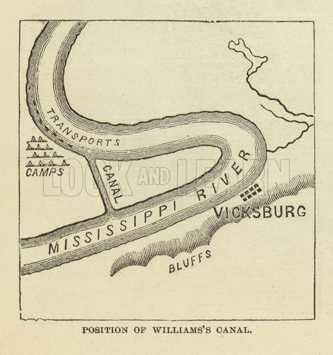 Position of Williams's Canal, March 1863. Illustration for Harper's Pictorial History of the Civil War (McDonnell Bros, 1886).