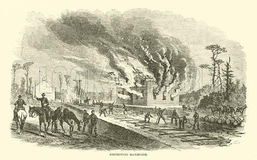 Destroying railroads, April 1863. Illustration for Harper's Pictorial History of the Civil War (McDonnell Bros, 1886).