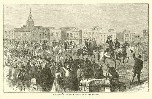 Grierson's command entering Baton Rouge, April 1863. Illustration for Harper's Pictorial History of the Civil War (McDonnell Bros, 1886).