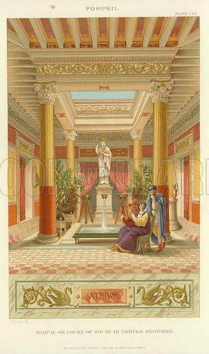 Atrium or court of house in Pompeii, restored, illustrating Pompeii. Drawn by E Bosc. Published by Blackie & Son, London, Glasgow, Edinburgh & Dublin.