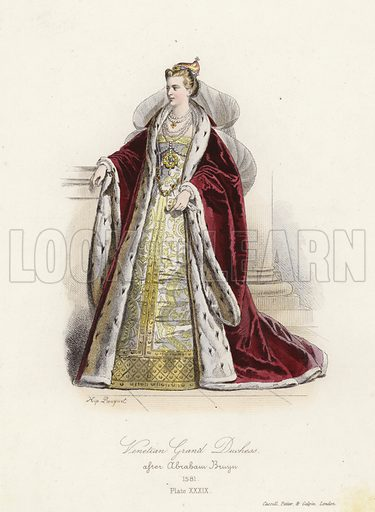 Venetian Grand Duchess, 1581. Illustration for The Book of Historical Costumes, drawn from the best specimens and the most authentic documents of each period (Cassell, Petter and Galpin, c 1832).  Illustrations signed H[ippolyte Louis] Pauquet.