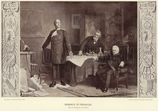 Bismarck in Versailles. After the painting by Carl Ernst Ludwig Wagner. Published in Germany's Iron Chancellor, by Bruno Garlepp; published by The Werner Company, Akron Ohio, New York, Chicago, Berlin, London, Paris, 1897.