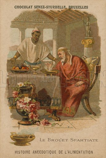 The Spartan Broth. Anecdotal history of food. Trade card produced by Chocolat Senez-Sturbelle, Brussels, circa late 19th century.