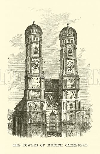 The Towers of Munich Cathedral. Illustration for The World Its Cities and Peoples by Robert Brown (Cassell, c 1885).