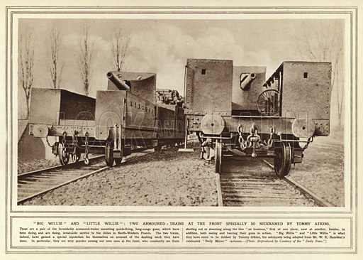 Big Willie and Little Willie, two armoured-trains at the front specially so nicknamed by Tommy Atkins. Illustration for The Illustrated War News, 3 March 1915.