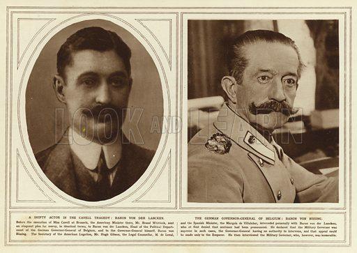 A shifty actor in the Cavell tragedy, Baron von der Lancken; The German Governor-General of Belgium, Baron von Bissing. Illustration for The Illustrated War News, 27 October 1915.