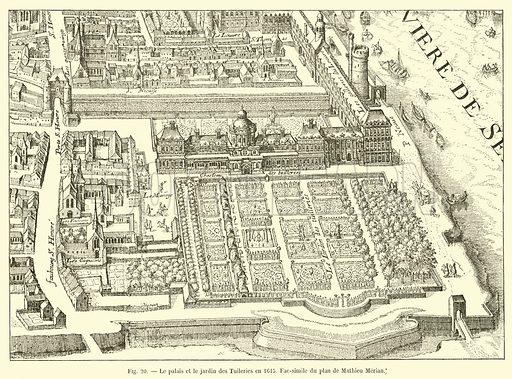 Le Palais Et Le Jardin Des Tuileries En 1615 Fac Simile Du