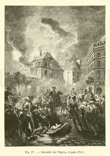 Incendie de l'Opera, 8 juin 1781. Illustration for Paris A Travers Les Ages (Firmin-Didot, 1875).