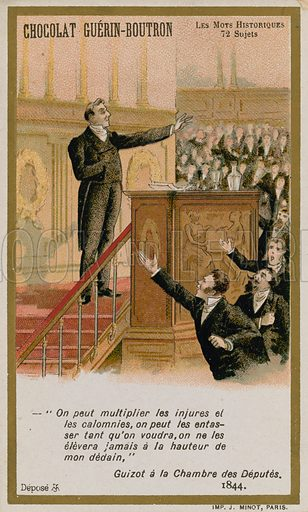 Chocolat Guerin-Boutron trade card, Historic Words series, depicting the words of Francois Guizot in the Chamber of Deputies,