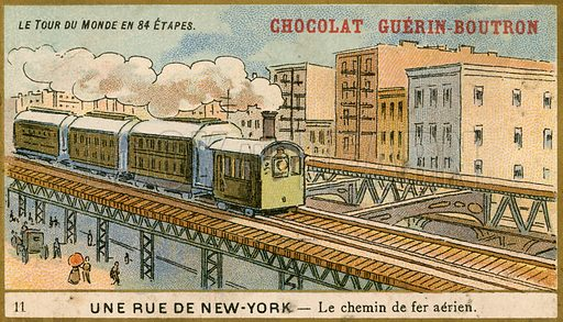 Chocolat Guerin Boutron trade card, depicting a raised rail line above a New York street.