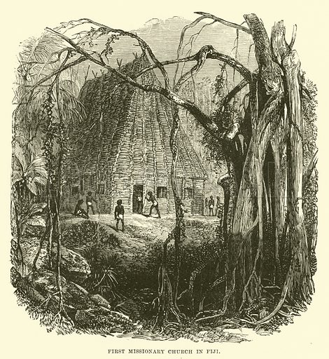 First Missionary Church in Fiji. Illustration for Conquests of the Cross, A Record of Missionary Work throughout the World edited by Edwin Hodder (Cassell, c 1890).