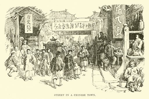 Street in a Chinese Town. Illustration for Conquests of the Cross, A Record of Missionary Work throughout the World edited by Edwin Hodder (Cassell, c 1890).
