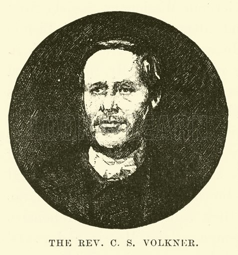 The Reverend C S Volkner. Illustration for Conquests of the Cross, A Record of Missionary Work throughout the World edited by Edwin Hodder (Cassell, c 1890).