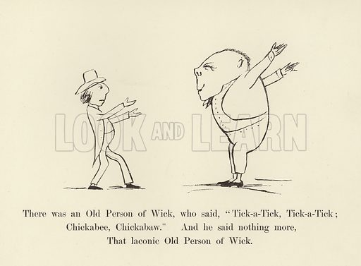 """There was an Old Person of Wick, who said, """"Tick-a-Tick, Tick-a-Tick; Chickabee, Chickabaw"""". Illustration for More Nonsense by Edward Lear (Frederick Warne, 1888)."""