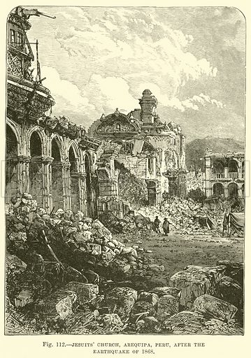 Jesuits' Church, Arequipa, Peru, after the earthquake of 1868. Illustration for Our Earth and Its Story edited by Robert Brown (Cassell, c 1890).