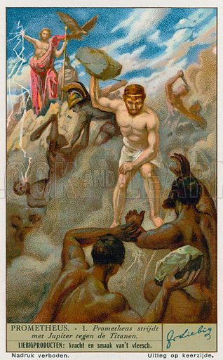 Prometheus and Zeus (Jupiter) battling the Titans. Liebig card, from a series on the legend of Prometheus, published in late 19th or early 20th century.