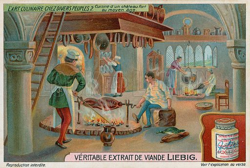 Kitchen of a medieval castle. Liebig card, from a series on the culinary arts among various peoples, published in late 19th or early 20th century.
