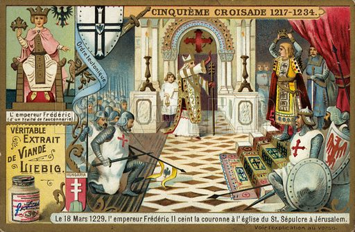 The Emperor Frederick II takes the crown of Jerusalem in the Church of the Holy Sepulchre, Sixth Crusade, 18 March 1229. Liebig card, published in late 19th or early 20th century.