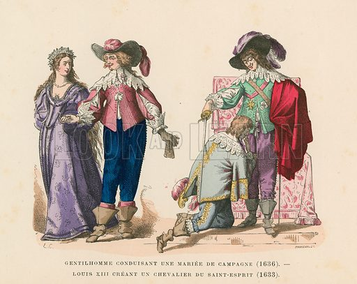 French costume, 17th Century. Gentleman escorting a married country woman (1636) and King Louis XIII awarding a knighthood of the Order of the Holy Spirit (1633). Illustration for Costumes Civils et Militaires des Francais a Travers Les Siecles (Roy, 1881).