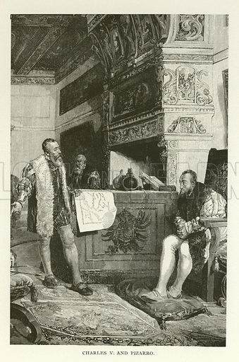 Charles V and Pizarro. Illustration for Library of Universal History by Moses Coit Tyler (Peale & Hill, c1897).