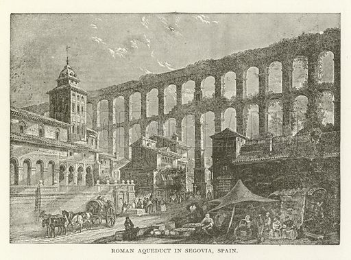 Roman Aqueduct in Segovia, Spain. Illustration for Library of Universal History by Moses Coit Tyler (Peale & Hill, c1897).