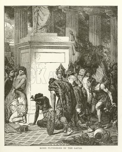 Rome plundered by the Gauls. Illustration for Library of Universal History by Moses Coit Tyler (Peale & Hill, c1897).