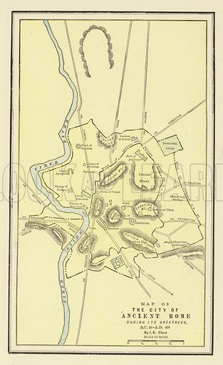 Map of the City of Ancient Rome during its Greatness, BC 30-AD 400. Illustration for Library of Universal History by Moses Coit Tyler (Peale & Hill, c1897).