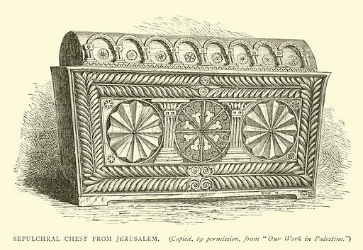 Sepulchral chest from Jerusalem. Illustration for The Life of Christ by F W Farrar (Cassell, 1891).