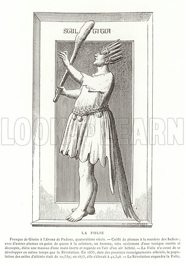 Foolishness. From a fresco in the Scrovegni Chapel, Padua. Illustration for La Revolution 1789-1882 by Charles D