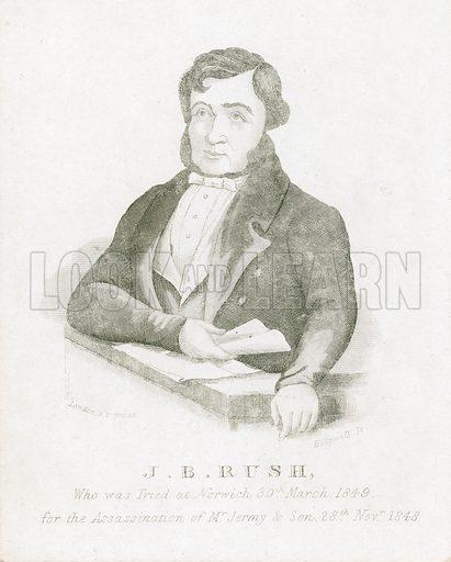 James Blomfield Rush, murderer, who was tried at Norwich on 30 November 1849.