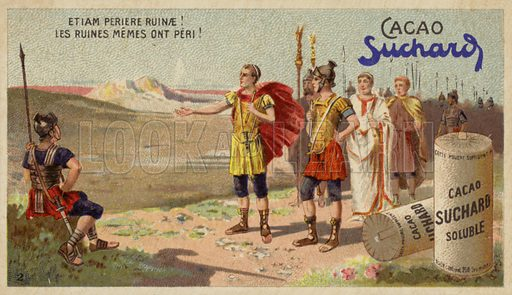 Etiam periere ruinae! (even the ruins have perished!). Said to have been spoken by Julius Caesar when visiting Troy according to the Roman poet Lucan. Educational card, late 19th or early 20th century.