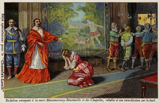 Cardinal Richelieu sending Francois de Montmorency-Bouteville and the Comte de Chapelles to be executed for defying his ban on duelling, 1627. French educational card, late 19th/early 20th century.