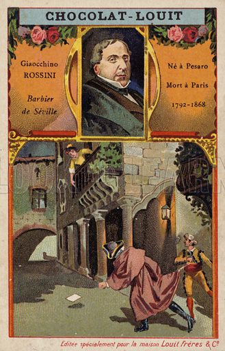 Gioachino Rossini (1792-1868), Italian composer, and a scene from his opera The Barber of Seville. French educational card, late 19th/early 20th century.