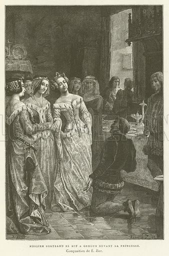 Sir Bertrand knelt before the princess. Illustration from Les Chroniqueurs de L'Histoire de France, by Madame de Witt, Librairie Hachette et Cie, Paris, 1885.