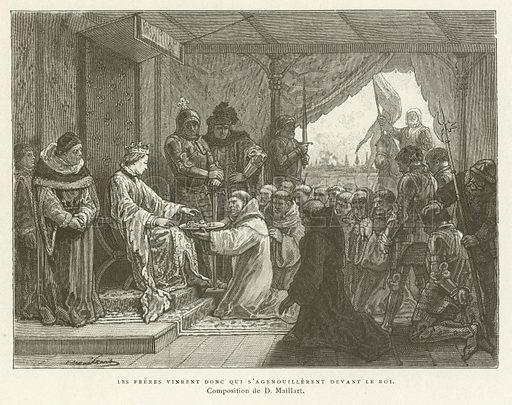 Then came the friars who knelt before the King. Illustration from Les Chroniqueurs de L'Histoire de France, by Madame de Witt, Librairie Hachette et Cie, Paris, 1885.