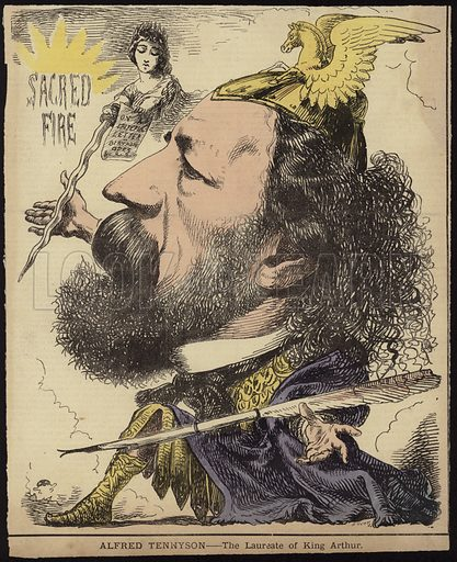 Alfred Tennyson – the Laureate of King Arthur.