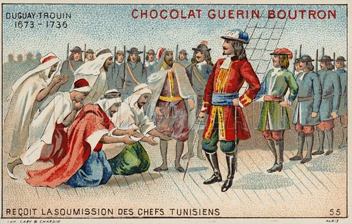 Rene Duguay-Trouin, French privateer, accepting the surrender of Tunisian chiefs, 1731. French educational card, late 19th/early 20th century.