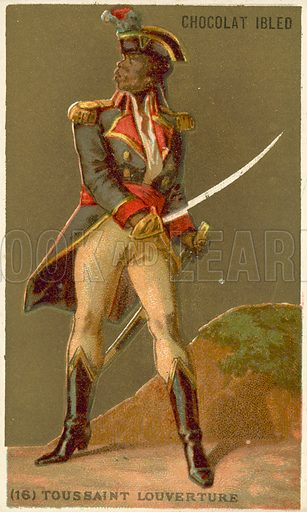 Toussaint Louverture (1743-1803), leader of the Haitian Revolution. French educational card, late 19th or early 20th century.
