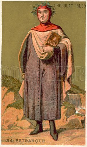 Petrarch (1304-1374), Italian Renaissance scholar and poet. French educational card, late 19th or early 20th century.