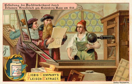 Discovery of the art of printing by Johannes Gutenberg, Mainz, Germany, 1440. Liebig educational card, late 19th or early 20th century.