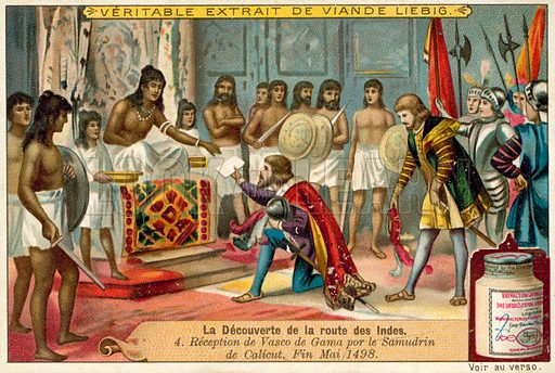 Reception of Vasco da Gama by the Samudiri of Calicut, India, May 1498. Liebig educational card, from a series on the discovery of the route to India, late 19th or early 20th century.