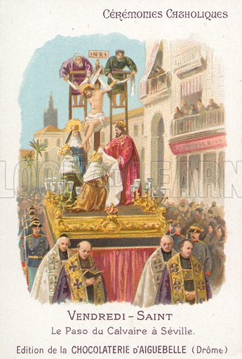 Paso of Calvary, Good Friday, Seville. French educational card, late 19th or early 20th century, from a series on Catholic ceremonies.