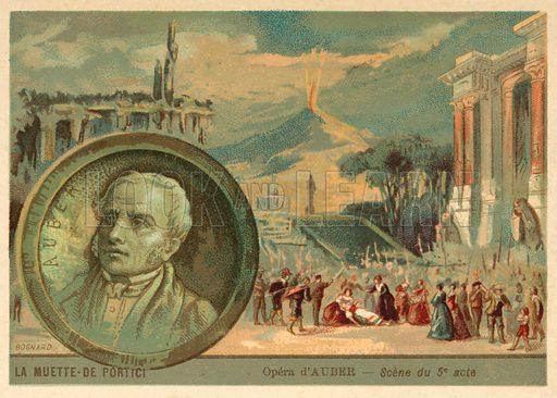 Scene from Daniel Auber's opera La Muette de Portici. French educational card, late 19th or early 20th century.