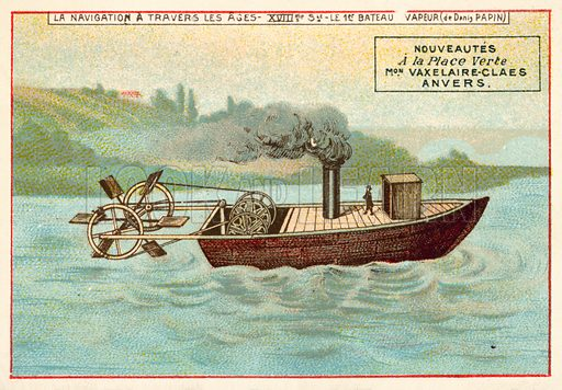 Denis Papin's first steam powered boat, 18th Century. French educational card, late 19th or early 20th century.