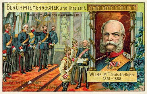 Wilhelm I proclaimed Emperor of Germany in Versailles, 1871. German educational card, late 19th or early 20th century.
