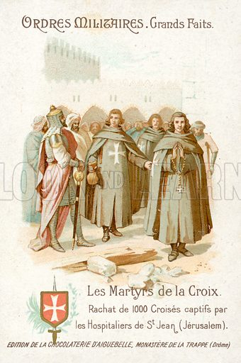 Freeing of 1000 captured crusaders by the Knights Hospitaller, Jerusalem. French educational card, late 19th or early 20th century.