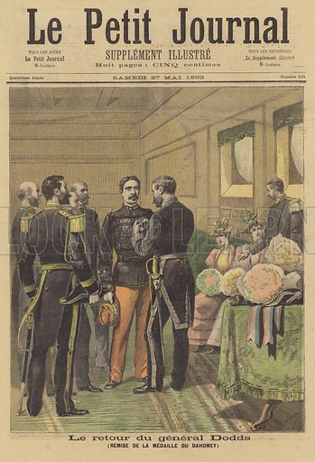 General Dodds receiving the Dahomey Medal on his return to France. Le retour du General Dodds. Remise de la medaille du Dahomey. Illustration for Le Petit Journal, 27 May 1893.