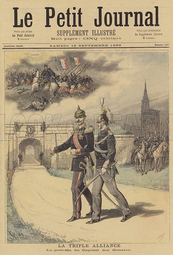 The Triple Alliance. The grandson of the corporal of Zouaves. French indignation at Prince Victor Emmanuel, the son of King Umberto I of Italy, visiting Metz, taken from France after her defeat in the Franco-Prussian War, while on a visit to Germany. A scene from the Battle of Palestro reflects on the part played by the French in helping Italy gain its independence. La Triple Alliance. Le petit-fils du Caporal des Zouaves. Illustration for Le Petit Journal, 16 September 1893.