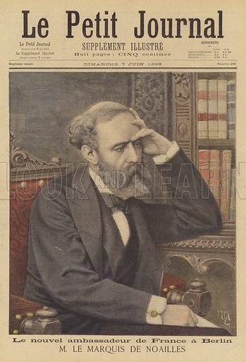 The Marquis de Noailles, the new French Ambassador to Berlin