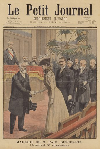 The wedding of Paul Deschanel. The President of the French Chamber of Deputies marrying Germaine Brice de Viele at the town hall of the 6th arrondissement of Paris. Mariage de M Paul Deschanel a la mairie du Sixieme arrondissement. Illustration for Le Petit Journal, 3 March 1901.